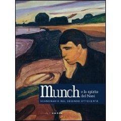 Munch e lo spirito del Nord. Scandinavia nel secondo Ottocento Marco Goldin