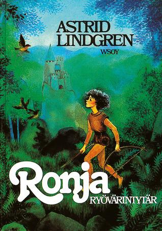 Ronja, ryövärintytär Astrid Lindgren