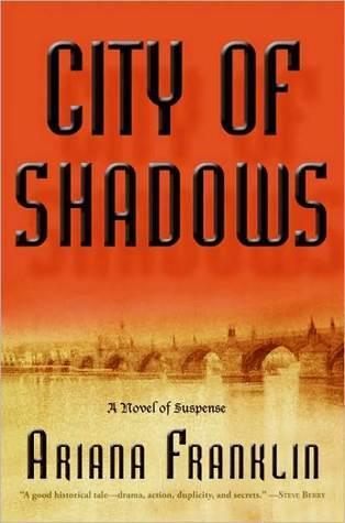 City of Shadows Ariana Franklin