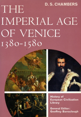 Venice: A Documentary History, 1450 1630  by  David S. Chambers