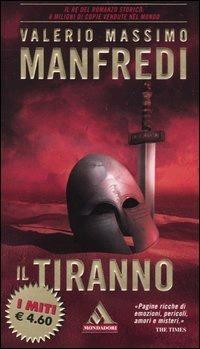 Il Tiranno  by  Valerio Massimo Manfredi