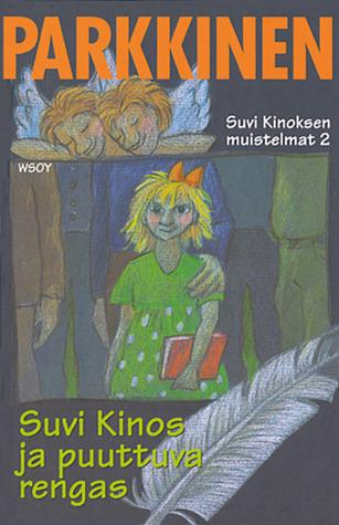 Suvi Kinos ja puuttuva rengas (Suvi Kinoksen muistelmat, #2) Jukka Parkkinen