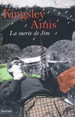 La suerte de Jim  by  Kingsley Amis