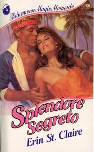 Splendore Segreto  by  Sandra Brown