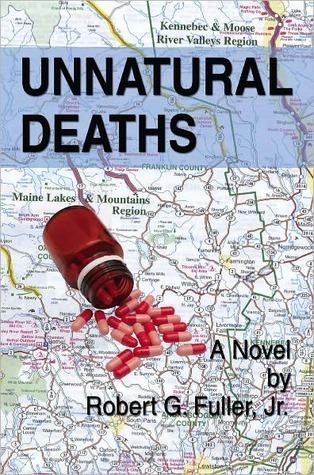 Unnatural Deaths  by  Robert G. Fuller Jr.