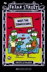 Freak Street: Meet The Zombiesons  by  Knife