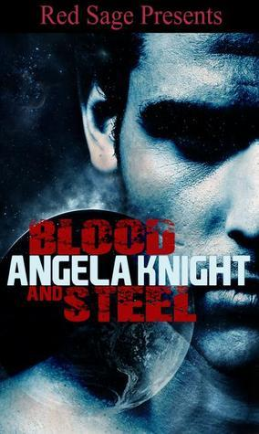 Blood and Steel Angela Knight