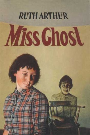 Miss Ghost Ruth M. Arthur