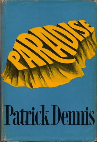 Paradise  by  Patrick Dennis