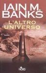 LAltro Universo  by  Iain M. Banks