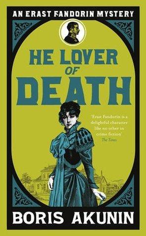 He Lover of Death Boris Akunin