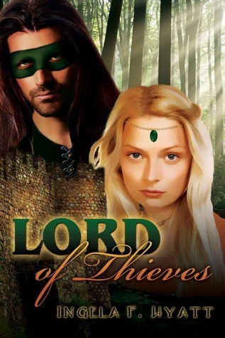 Lord Of Thieves Ingela F. Hyatt