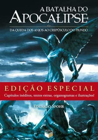 A Batalha do Apocalipse Eduardo Spohr