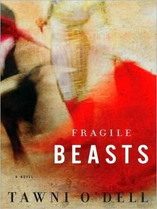 Fragile Beasts Tawni ODell