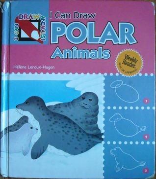 I Can Draw Polar Animals  by  Hélène Leroux-Hugon