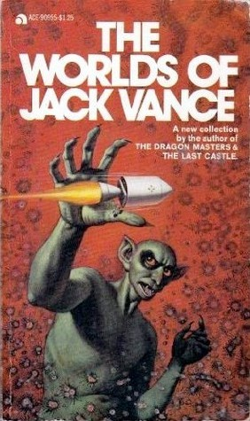 The Worlds of Jack Vance Jack Vance