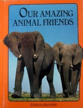 Our Amazing Animal Friends Donald J. Crump