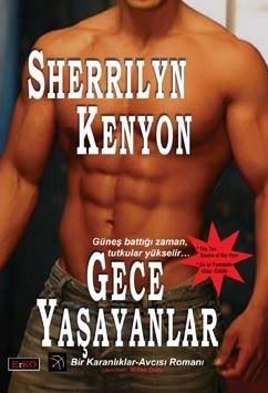Gece Yaşayanlar (Dark-Hunter, #2)  by  Sherrilyn Kenyon