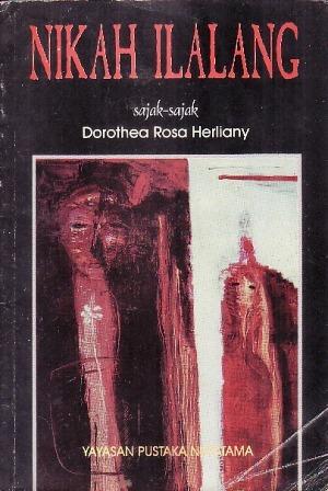 Nikah Ilalang Dorothea Rosa Herliany