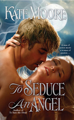 To Seduce an Angel (Sons of Sin, #3)  by  Kate Moore