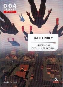 Linvasione degli Ultracorpi  by  Jack Finney