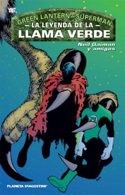 Green Lantern - Superman: La leyenda de la llama verde Neil Gaiman