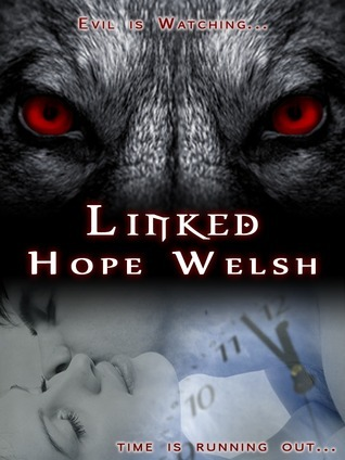 Linked (Prophecy Series, #1) Hope Welsh