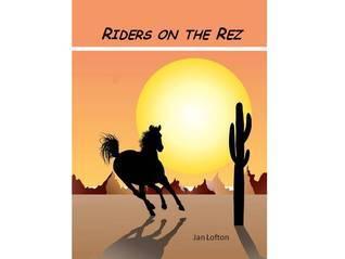 Riders on the Rez Jan Lofton