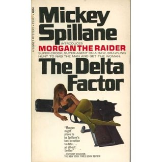 The Delta Factor Mickey Spillane
