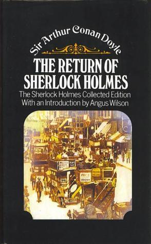 Return Of Sherlock Holmes  by  Arthur Conan Doyle