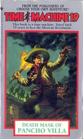 Death Mask of Pancho Villa (Time Machine, #19) Carol Gaskin