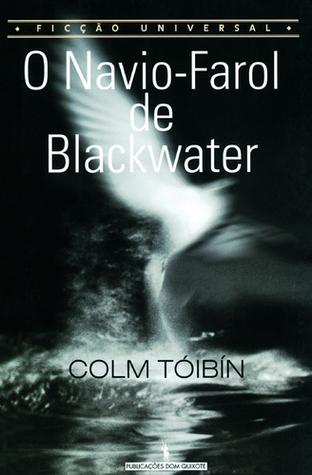 O navio-farol de Blackwater  by  Colm Tóibín