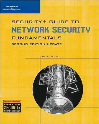 Security+, Update for Guide to Network Security Fundamentals  by  Mark Ciampa