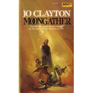 Moongather (Duel of Sorcery, #1) Jo Clayton