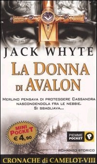 La donna di Avalon  by  Jack Whyte
