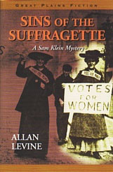Sins of the Suffragette  by  Allan Levine