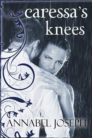 Caressas Knees (Comfort, #2)  by  Annabel Joseph