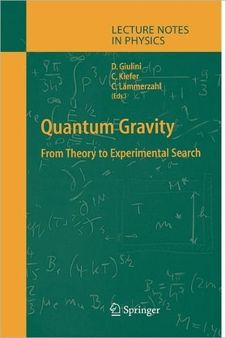 Quantum Gravity: From Theory to Experimental Search Domenico J.W. Giulini