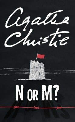 N or M? (Tommy and Tuppence, #3)  by  Agatha Christie