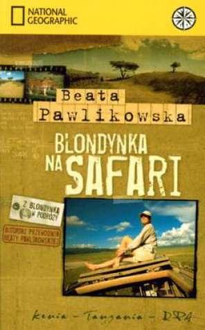 Blondynka na Safari  by  Beata Pawlikowska