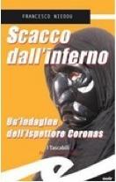 Scacco dallinferno: Unindagine dellispettore Coronas Francesco Nieddu