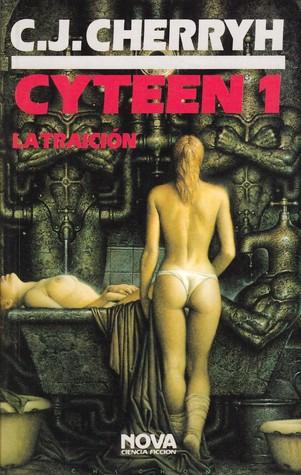 Cyteen 1: La traición C.J. Cherryh