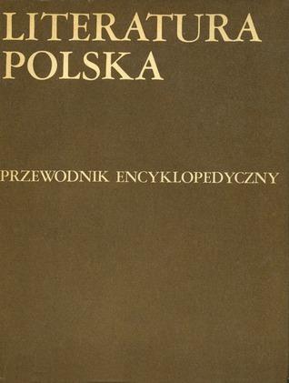 Literatura Polska (Literatura Polska, #2) Julian Krzyzanowski