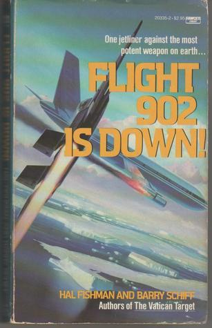 Flight 902 is Down! Hal Fishman