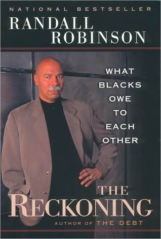 The Reckoning Randall Robinson