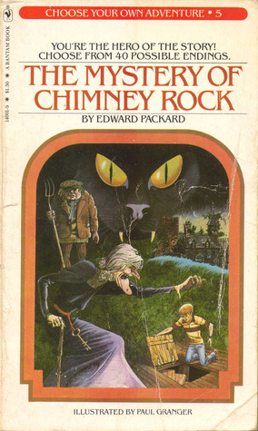 The Mystery Of Chimney Rock (Choose Your Own Adventure, #5) Edward Packard