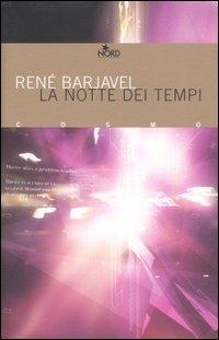 La notte dei tempi  by  René Barjavel