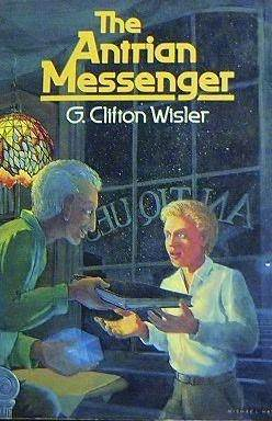 The Antrian Messenger  by  G. Clifton Wisler