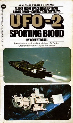 UFO-2: Sporting Blood  by  Robert Miall