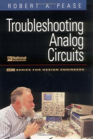Troubleshooting Analog Circuits  by  Robert A. Pease